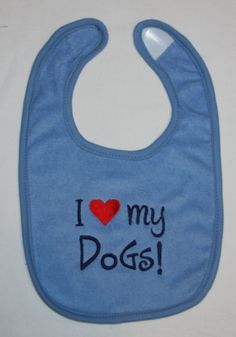 I heart my dogs embroidered bib by BoutiqfullyYours on Etsy