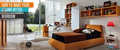 How to make your home better - Bedroom - No matter how big or small a house is, the bedroom is always the most important part of a house.