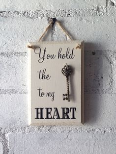 What a lovely gift to give to someone who holds the key to your heart. Each plaque will come with a metal key to hang.