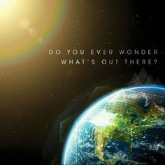 """Earth to Echo poster. I wonder if what's """"out there"""" is aliens. I bet it's aliens."""
