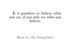the young elites quotes - Buscar con Google