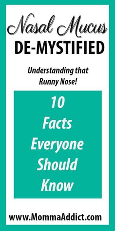 Momma provides education about the function and purpose of nasal mucus and highlights what to do when mucus causes health concerns. Congestion Relief, Nasal Congestion, What Causes Sinus Infections, Kids Health, Health Tips, Toddler Allergies, Natural Remedies For Congestion, Congested Nose, Doctor Advice