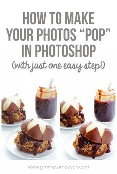 """How To Make Your Photos """"Pop"""" On Photoshop -- with just 1 easy step!   gimmesomeoven.com #howto #tutorial #photography"""