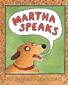 """Martha Speaks"" - Susan Meddaugh  (1992, Picture Books)"