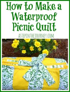 how to make a waterproof picnic quilt