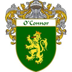 O'Connor Coat of Arms   http://irishcoatofarms.org/ has a wide variety of products with your surname with your coat of arms/family crest, flags and national symbols from England, Ireland, Scotland and Wale
