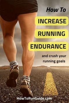 How to Increase Running Endurance to be a faster, stronger and longer runner. #running #runners #runningtips