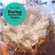 How to make Rustic Shabby Chic Burlap Flowers
