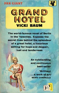 https://flic.kr/p/BcBCev | Grand Hotel | Pan Giant X113 (Re-set edition, 1961)  Vicki Baum (translated by Basil Creighton) Cover art by Sheldon
