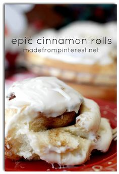 Epic Cinnamon Rolls:  ooey, gooey and a perfect treat for Christmas morning breakfast!