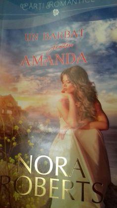 Nora Roberts Un bărbat pentru Amanda Nora Roberts, Amanda, Maine, Romantic, Movies, Movie Posters, Films, Film Poster, Cinema