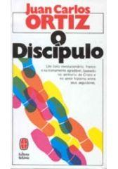 O Discipulo - Juan Carlos Ortiz