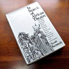 In Search of African Theatre 1973 Scott Kennedy Biographical Search   Roots by RoughMagicCreations, $4.50 USD