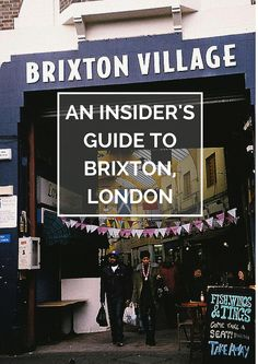 An Insider's Guide to Brixton, London London Live, London 2016, London Pubs, London England Travel, London Travel, Brixton Hill, Things To Do In London, London Photography, London Photos