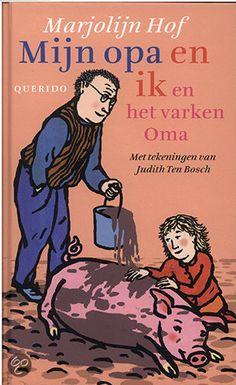 Marjolijn Hof - Mijn opa en ik en het varken Oma || Vlag & Wimpel 2012 (vanaf 6 jaar) || Querido 2011 || Een meisje (ik-figuur) gaat graag logeren bij haar opa. Hij bakt graag pannenkoeken, houdt van slootje springen en klimt soms op het dak. En zijn varken heet Oma. || http://www.bol.com/nl/p/mijn-opa-en-ik-en-het-varken-oma/1001004010965966/