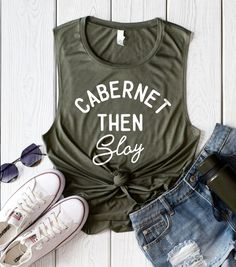 Cabernet Then Slay Muscle Tank - Wine Bachelorette Party Muscle Tank - HighCiti
