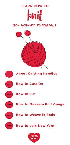 From cast on to bind off, you can practice all the techniques you need to know for your next knitting adventure with the help of these 20+ How-To Tutorials from Red Heart. If you have a particular project or pattern in mind, this guide can teach you everything you need to know to learn how to knit.