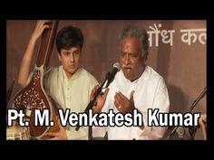 (55) Vyankatesh Kumar - Maru Bihag, Bageshree Kannad & Marathi Abhang - YouTube