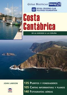 Guías Náuticas Imray. COSTA CANTÁBRICA de RCC Pilotage Foundation http://www.amazon.es/dp/8479026553/ref=cm_sw_r_pi_dp_o6nJub0Z6CHJA