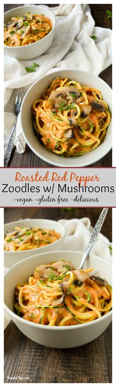 """Vegan and gluten free, Roasted Red Pepper Zoodles with Mushrooms is a delicious way to indulge in a """"pasta"""" craving, while being super healthy! A must try!"""