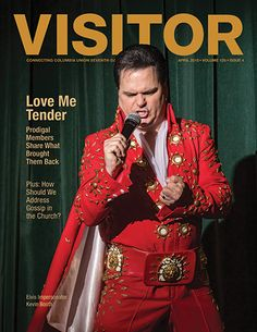 Elvis impersonator Kevin Booth tells how he was nurtured back into the faith and gives his tips on reclaiming others...