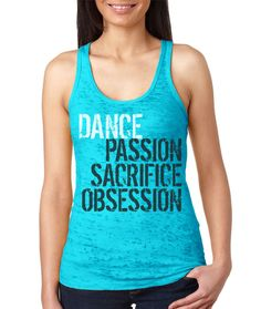 Passion Sacrifice Obsession and so much more. Turquoise razor back tank from covetdance.com $20