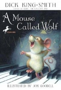 A Mouse Called Wolf - A small children's book