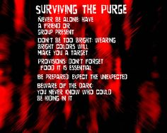 Just a little something I put together. Just a fun little thing to follow if your going to watch the purge when it comes out, I know I am.