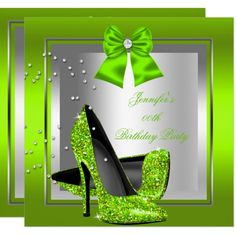 Glitter Lime Green High Heel Birthday Party 13 Cm X 13 Cm Square Invitation Card Pearl Birthday Party, Sweet 16 Birthday, 16th Birthday, Birthday Woman, Birthday Parties, Birthday Ideas, Bridal Shower Invitations, Birthday Party Invitations, Rustic Mason Jars