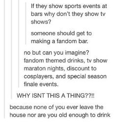 They'd serve ButterBEER, possibly in TARDIS mugs and have everyone dance to Broadway musicals.