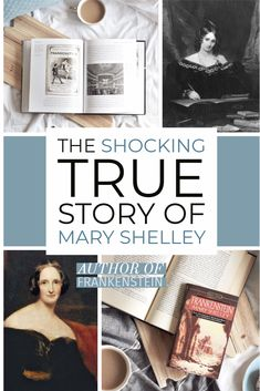 10 Shocking Facts About Mary Shelley Classic Novels To Read, Classic Literature, Classic Books, Frankenstein Book, Mary Shelley Frankenstein, Writers And Poets, Literature Quotes, Shocking Facts, Best Blogs