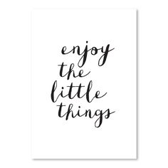Enjoy the Little Things copy | Art Print | Sizes Available by The Motivated Type on POP.COM.AU