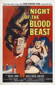 Night Of The Blood Beast, 1958.