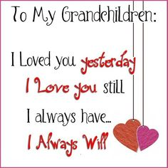 Discover and share Precious Grandchildren Sayings And Quotes. Explore our collection of motivational and famous quotes by authors you know and love. Quotes For Kids, Family Quotes, Great Quotes, Love Quotes, Quotes Children, Inspirational Quotes, Grandkids Quotes, Quotes About Grandchildren, Love You All