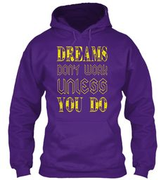 Dreams Don't Work Exclusive Tees Purple T-Shirt Front
