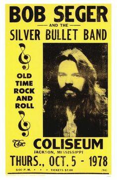 Bob Seger & The Silver Bullet Band Concert Poster https://www.facebook.com/FromTheWaybackMachine