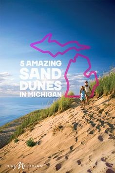 Five stunning sand dunes to see this summer in Michigan.