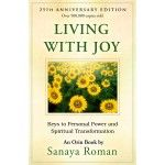 This book teaches us how to grow through joy rather than pain and struggle. Every time I read this I feel expanded.