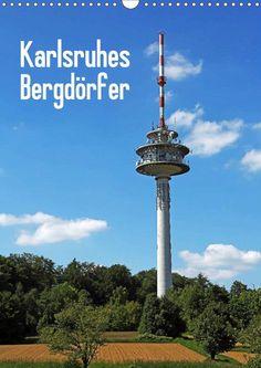 Karlsruhes Bergdörfer - CALVENDO