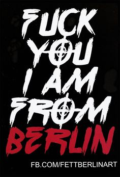 I am from Berlin