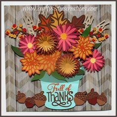 Thanksgiving artwork for my shadow box using Flower Market from Close To My Heart. www.craftysisterscreations.com