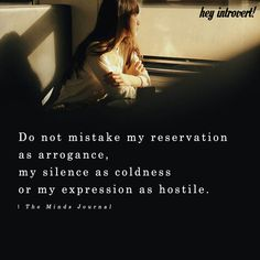 Do Not Mistake My Reservation As Arrogance - https://themindsjournal.com/not-mistake-reservation-arrogance/