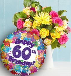 Happy 60th Birthday With Flowers And Balloons Its Your