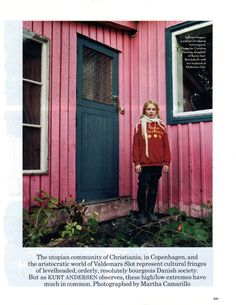 Christiana, Copenhagen. This is one of my favorite pictures that I hung onto forever (magazine clipping). I love the colors. I have Norwegian, Swedish, German & Lithuanian blood in me so that c/b why!