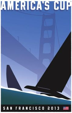 America's Cup - San Francisco poster by Michael Schwab Fun Things to Visit in San Francisco 2013 Art Deco Posters, Cool Posters, Photoshop, Sports Art, Catamaran, Vintage Travel Posters, Graphic Design Illustration, Graphic Art, Courses