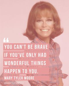 11 Mary Tyler Moore Quotes To Remember During Challenging Times | The Huffington Post