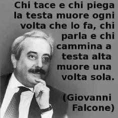 Giovanni Falcone Frasi Celebri Del Giudice Che Alzo Gli Occhi