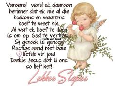 Good Night, Good Morning, Evening Greetings, Afrikaanse Quotes, Goeie Nag, Goeie More, Special Quotes, Day Wishes, Faith