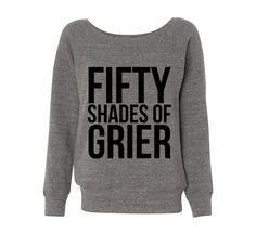 Fifty Shades of Grier Wideneck Slouchy Women's Sweatshirt Triblend White Fashion Grey Magcon Hayes Nash on Etsy, $29.99
