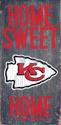 Officially Licensed Kansas City Football Home Sweet Home Sign